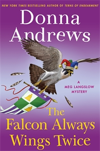 Donna Andrews: The Falcon Always Wings Twice
