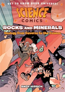Andy Hirsch: Science Comics: Rocks and Minerals