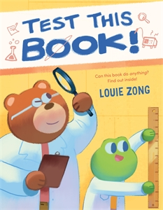 Louie Zong: Test This Book!