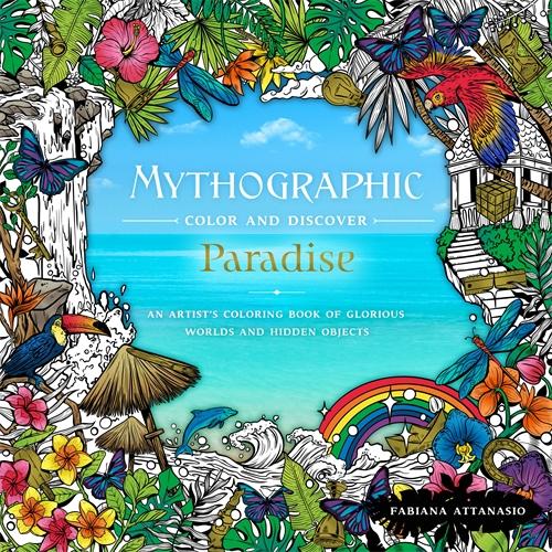 Fabiana Attanasio: Mythographic Color & Discover: Paradise