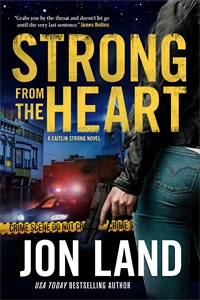 Jon Land: Strong from the Heart