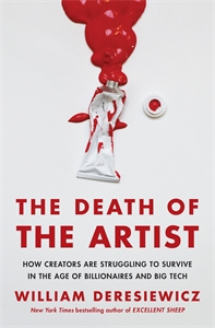 William Deresiewicz: The Death of the Artist