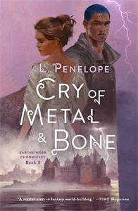 L. Penelope: Cry of Metal & Bone