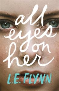 L.E. Flynn: All Eyes on Her