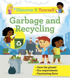 Rosie Harlow: Discover It Yourself: Garbage and Recycling