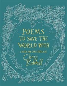 Chris Riddell: Poems to Save the World With