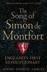 Sophie Ambler: The Song of Simon de Montfort