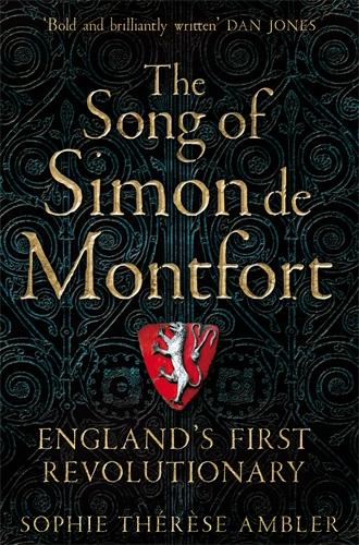 Sophie Thérèse Ambler: The Song of Simon de Montfort