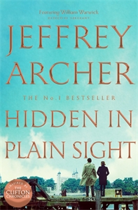 Jeffrey Archer: Hidden in Plain Sight: William Warwick Book 2