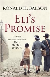 Ronald H Balson: Eli's Promise
