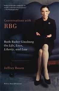 Jeffrey Rosen: Conversations with RBG