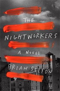 Brian Selfon: The Nightworkers