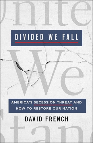 David French: Divided We Fall