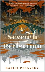 Daniel Polansky: The Seventh Perfection