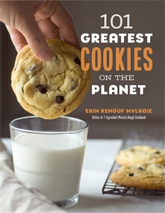 Erin Mylroie: 101 Greatest Cookies on the Planet