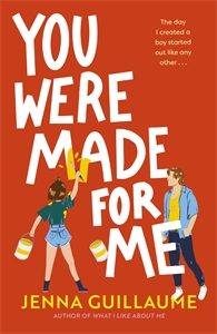 Jenna Guillaume: You Were Made For Me