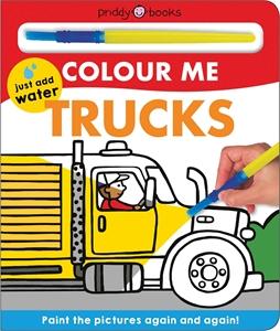 Roger Priddy: Colour Me Trucks