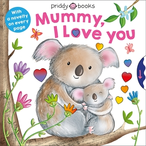 Roger Priddy: Mummy, I Love You