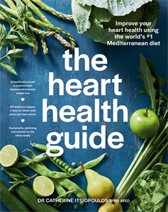 Dr Catherine Itsiopoulos: The Heart Health Guide