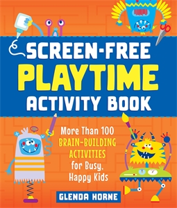 Glenda Horne: Screen-Free Playtime Activity Book