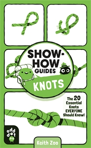 Keith Zoo: Show-How Guides: Knots