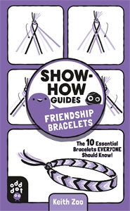 Keith Zoo: Show-How Guides: Friendship Bracelets