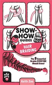 Keith Zoo: Show-How Guides: Hair Braiding