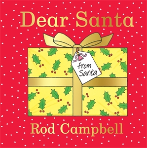 Rod Campbell: Dear Santa