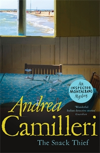 Andrea Camilleri: The Snack Thief: An Inspector Montalbano Novel 3