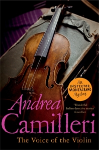 Andrea Camilleri: The Voice of the Violin: An Inspector Montalbano Novel 4