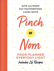Laura Davis: Pinch of Nom Food Planner: Everyday Light
