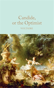 Voltaire: Candide, or The Optimist