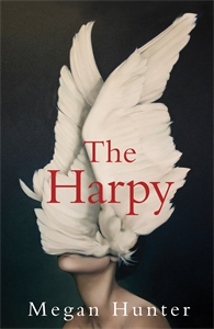 Megan Hunter: The Harpy