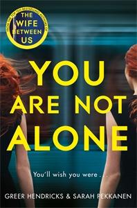 Greer Hendricks: You Are Not Alone