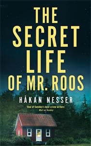Håkan Nesser: The Secret Life of Mr Roos