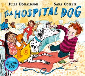 Julia Donaldson: The Hospital Dog
