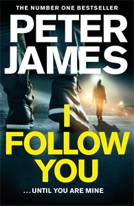 Peter James: I Follow You