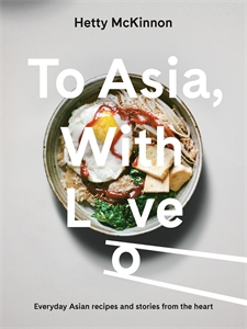Hetty McKinnon: To Asia, With Love