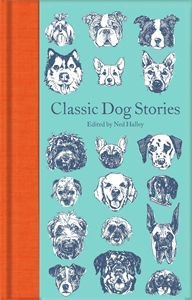 Ed. Ned Halley: Classic Dog Stories
