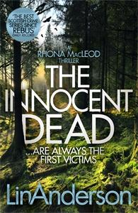 Lin Anderson: The Innocent Dead: A Rhona MacLeod Novel 15
