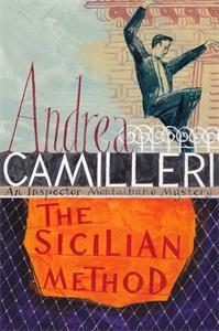 Andrea Camilleri: The Sicilian Method: An Inspector Montalbano Novel 26