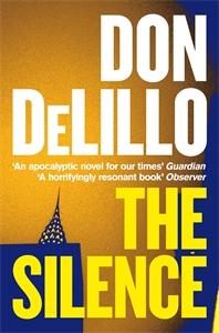 Don DeLillo: The Silence