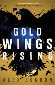 Alex London: Gold Wings Rising