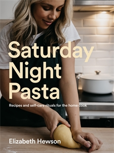 Elizabeth Hewson: Saturday Night Pasta