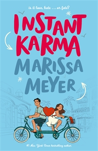 Marissa Meyer: Instant Karma