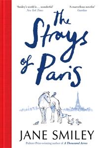 Jane Smiley: The Strays of Paris