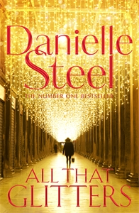 Danielle Steel: All That Glitters