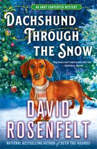 David Rosenfelt: Dachshund Through the Snow