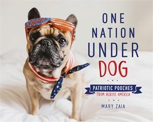 Mary Zaia: One Nation Under Dog