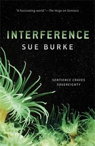Sue Burke: Interference